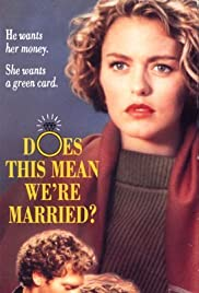 Does This Mean We're Married? (1991) Poster - Movie Forum, Cast, Reviews