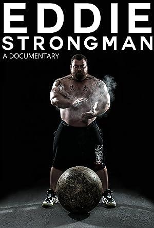 Eddie: Strongman (2015)