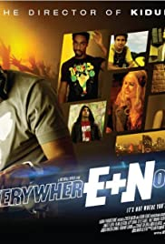Everywhere and Nowhere (2011) Poster - Movie Forum, Cast, Reviews