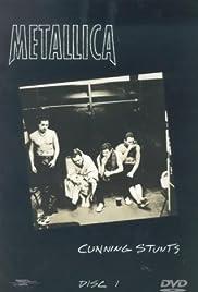 Metallica: Cunning Stunts(1998) Poster - Movie Forum, Cast, Reviews