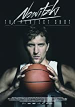 Nowitzki The Perfect Shot(2015)