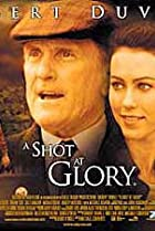 Image of A Shot at Glory