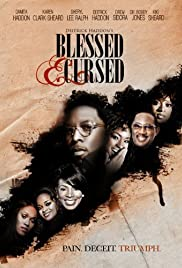 Blessed and Cursed (2010) Poster - Movie Forum, Cast, Reviews