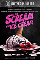 Image of Masters of Horror: We All Scream for Ice Cream