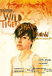 Wild Tigers I Have Known (2006) Poster - Movie Forum, Cast, Reviews