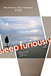 Sleep Furiously (2008) Poster - Movie Forum, Cast, Reviews