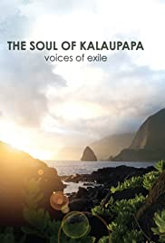 The Soul of Kalaupapa: Voices of Exile Poster