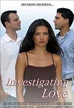 Investigating Love