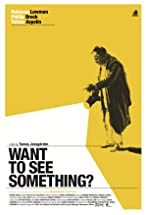 Primary image for Want to See Something?