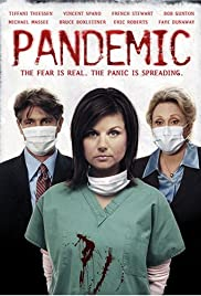 Pandemic (2007) Poster - Movie Forum, Cast, Reviews