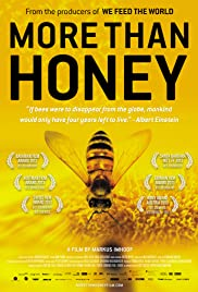 More Than Honey (2012) Poster - Movie Forum, Cast, Reviews