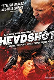 Headshot (2011) Poster - Movie Forum, Cast, Reviews