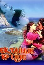 Image of Ek Duuje Ke Liye