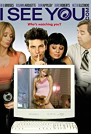 I-See-You.Com (2006) Poster - Movie Forum, Cast, Reviews