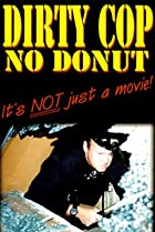 Image of Dirty Cop No Donut