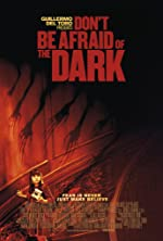 Don t Be Afraid of the Dark(2011)