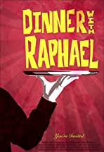 Dinner with Raphael