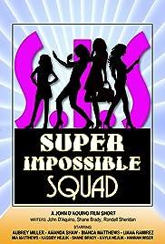 Super Impossible Squad Poster