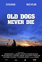 Primary image for Old Dogs Never Die