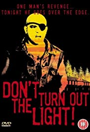 Don't Turn Out the Light (1987) Poster - Movie Forum, Cast, Reviews