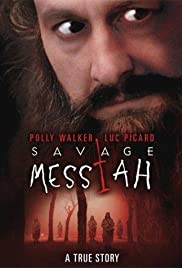 Savage Messiah (2002) Poster - Movie Forum, Cast, Reviews
