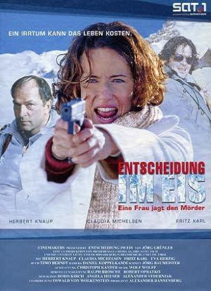 دانلود Entscheidung im Eis - Eine Frau jagt den Mörder