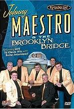 Pop Legends Live: Johnny Maestro & the Brooklyn Bridge