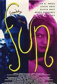 Fun(1994) Poster - Movie Forum, Cast, Reviews