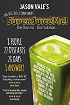 Image of Super Juice Me!