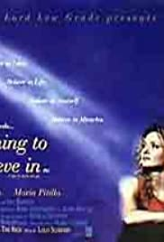 Something to Believe In (1998) Poster - Movie Forum, Cast, Reviews