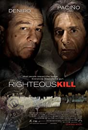 Righteous Kill (2008) Poster - Movie Forum, Cast, Reviews