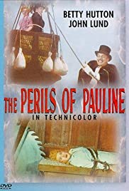 The Perils of Pauline (1947) Poster - Movie Forum, Cast, Reviews