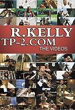 R. Kelly: TP-2.com - The Videos