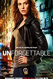 Unforgettable Poster - TV Show Forum, Cast, Reviews