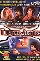 Image of Twisted Justice