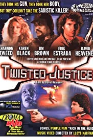 Twisted Justice (1990) Poster - Movie Forum, Cast, Reviews