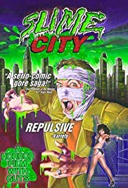 Slime City (1988) Poster - Movie Forum, Cast, Reviews