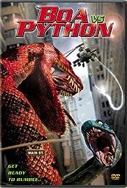 Boa vs. Python(2004) Poster - Movie Forum, Cast, Reviews