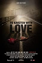 Image of To Kristen with Love