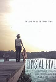 Crystal River (2008) Poster - Movie Forum, Cast, Reviews