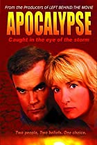 Image of Apocalypse: Caught in the Eye of the Storm