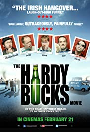 The Hardy Bucks Movie (2013) Poster - Movie Forum, Cast, Reviews