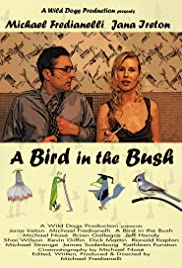 A Bird in the Bush Poster