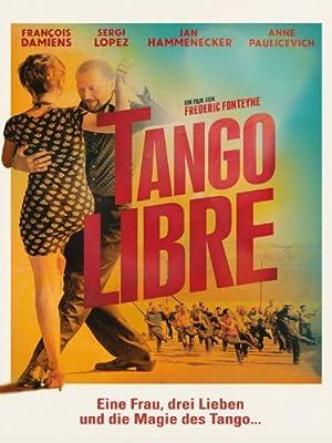 watch Tango libre full movie 720