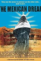 Primary image for The Mexican Dream