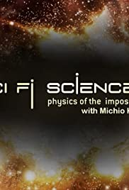 Sci Fi Science: Physics of the Impossible Poster - TV Show Forum, Cast, Reviews
