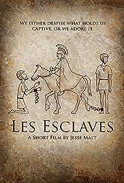 Les Esclaves Poster