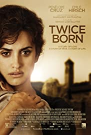 Twice Born (2012) Poster - Movie Forum, Cast, Reviews