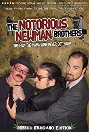 The Notorious Newman Brothers Poster