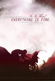 It Is Fine! Everything Is Fine. Poster